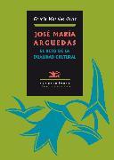 Cover-Bild zu Ortiz, Gracia Morales: José María Arguedas: El reto de la dualidad cultural (eBook)