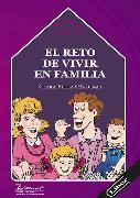Cover-Bild zu Cárdenas, Clara Pérez: El reto de vivir en familia (eBook)