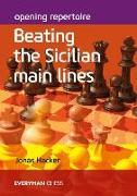 Cover-Bild zu Opening Repertoire: Beating the Sicilian Main Lines von Hacker, Jonas