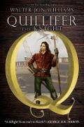 Cover-Bild zu Quillifer the Knight (eBook) von Williams, Walter Jon