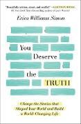 Cover-Bild zu You Deserve the Truth (eBook) von Williams Simon, Erica