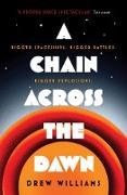 Cover-Bild zu Chain Across the Dawn (eBook) von Williams, Drew