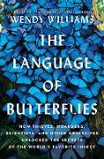 Cover-Bild zu The Language of Butterflies (eBook) von Williams, Wendy