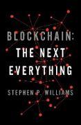 Cover-Bild zu Blockchain: The Next Everything (eBook) von Williams, Stephen P.
