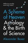 Cover-Bild zu Boxer, Alexander: A Scheme of Heaven (eBook)