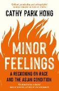 Cover-Bild zu Hong, Cathy Park: Minor Feelings (eBook)