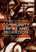 Cover-Bild zu Bates, Crispin: Community, Empire and Migration