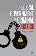 Cover-Bild zu Marion, N.: Federal Government and Criminal Justice