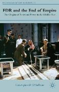 Cover-Bild zu O'Sullivan, C.: FDR and the End of Empire