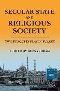 Cover-Bild zu Turam, B. (Hrsg.): Secular State and Religious Society