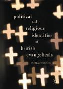 Cover-Bild zu Hatcher, Andrea C.: Political and Religious Identities of British Evangelicals