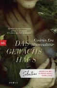 Cover-Bild zu Mínervudóttir, Gudrún Eva: Das Gewächshaus