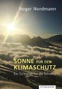 Cover-Bild zu Nordmann, Roger: Sonne für den Klimaschutz