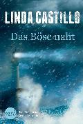 Cover-Bild zu Castillo, Linda: Das Böse naht (eBook)