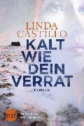 Cover-Bild zu Castillo, Linda: Kalt wie dein Verrat (eBook)
