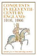 Cover-Bild zu Ashe, Laura (Hrsg.): Conquests in Eleventh-Century England: 1016, 1066