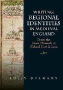 Cover-Bild zu Dolmans, Emily: Writing Regional Identities in Medieval England