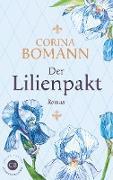 Cover-Bild zu Der Lilienpakt (eBook) von Bomann, Corina