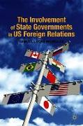 Cover-Bild zu McMillan, S.: The Involvement of State Governments in US Foreign Relations