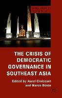 Cover-Bild zu Croissant, Aurel (Hrsg.): The Crisis of Democratic Governance in Southeast Asia