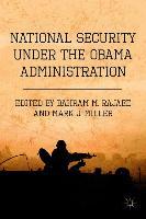 Cover-Bild zu Rajaee, B. (Hrsg.): National Security under the Obama Administration