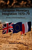 Cover-Bild zu Ikemoto, D.: European Monetary Integration 1970-79