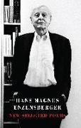 Cover-Bild zu New Selected Poems (eBook) von Enzensberger, Hans Magnus