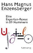 Cover-Bild zu Eine Experten-Revue in 89 Nummern (eBook) von Enzensberger, Hans Magnus