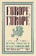 Cover-Bild zu Europe, Europe (eBook) von Enzensberger, Hans Magnus
