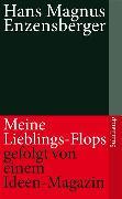 Cover-Bild zu Meine Lieblings-Flops, gefolgt von einem Ideen-Magazin (eBook) von Enzensberger, Hans Magnus