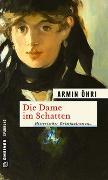 Cover-Bild zu Öhri, Armin: Die Dame im Schatten