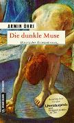 Cover-Bild zu Öhri, Armin: Die dunkle Muse