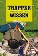 Cover-Bild zu Bothe, Carsten: Trapperwissen