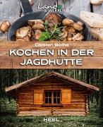 Cover-Bild zu Bothe, Carsten: Kochen in der Jagdhütte
