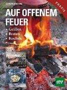 Cover-Bild zu Bothe, Carsten: Auf offenem Feuer