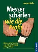 Cover-Bild zu Bothe, Carsten: Messer schärfen wie die Profis