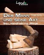 Cover-Bild zu Bothe, Carsten: Der Mann und seine Axt