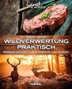 Cover-Bild zu Bothe, Carsten: Wildverwertung praktisch