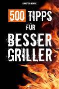 Cover-Bild zu Bothe, Carsten: 500 Tipps für Bessergriller