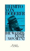 Cover-Bild zu Die Wasserfälle von Slunj (eBook) von Doderer, Heimito