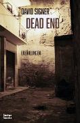 Cover-Bild zu Signer, David: Dead End