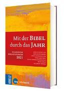 Cover-Bild zu Schneider, Nikolaus (Hrsg.): Mit der Bibel durch das Jahr 2021