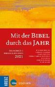 Cover-Bild zu Schneider, Nikolaus (Hrsg.): Mit der Bibel durch das Jahr 2021 (eBook)