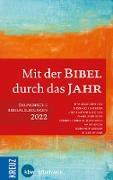 Cover-Bild zu Schneider, Nikolaus (Hrsg.): Mit der Bibel durch das Jahr 2022 (eBook)