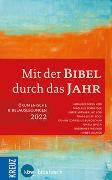 Cover-Bild zu Schneider, Nikolaus (Hrsg.): Mit der Bibel durch das Jahr 2022