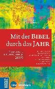 Cover-Bild zu Bode, Franz-Josef (Hrsg.): Mit der Bibel durch das Jahr 2019 (eBook)