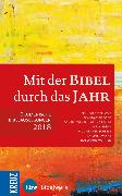 Cover-Bild zu Bode, Franz-Josef (Hrsg.): Mit der Bibel durch das Jahr 2018 (eBook)