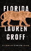Cover-Bild zu Groff, Lauren: Florida