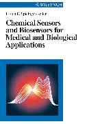 Cover-Bild zu Chemical Sensors and Biosensors for Medical and Biological Applications (eBook) von Spichiger-Keller, Ursula E.