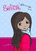 Cover-Bild zu Selina, das geheimnisvolle Mädchen (eBook) von Häbich, Ursula